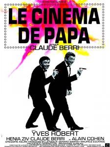 """Affiche du film """"Le Cinéma de papa"""""""