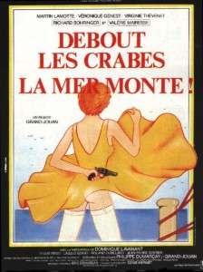 """Affiche du film """"Debout les crabes, la mer monte !"""""""