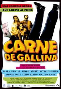 """Affiche du film """"Carne de gallina"""""""