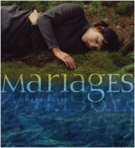 """Affiche du film """"Mariages"""""""