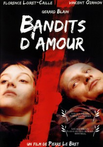 """Affiche du film """"Bandits d'Amour"""""""