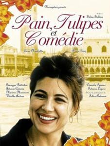 """Affiche du film """"Pain, tulipes et comédie"""""""