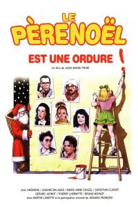 """Affiche du film """"Le Père Noël est une ordure"""""""