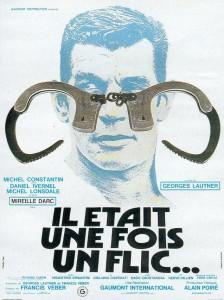 """Affiche du film """"Il était une fois un flic..."""""""