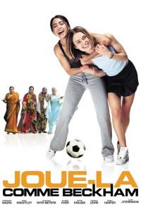 """Affiche du film """"Joue-la comme Beckham"""""""