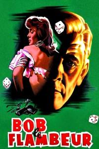 """Affiche du film """"Bob le flambeur"""""""