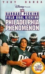"""Affiche du film """"The Garbage Picking Field Goal Kicking Philadelphia Phenomenon"""""""
