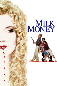 """Affiche du film """"Milk Money"""""""
