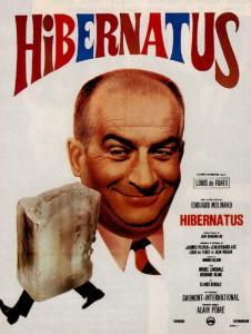 "Affiche du film ""Hibernatus"""