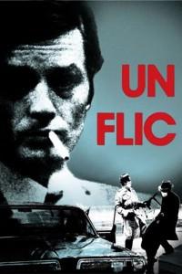 """Affiche du film """"Un flic"""""""