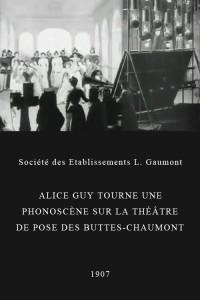 """Affiche du film """"Alice Guy tourne une phonoscène sur la théâtre de pose des Buttes-Chaumont"""""""