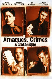 """Affiche du film """"Arnaques, crimes et botanique"""""""
