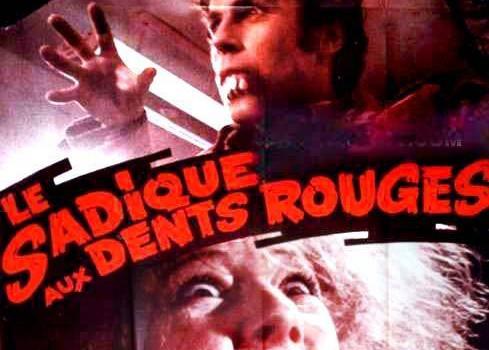 """Affiche du film """"Le sadique aux dents rouges"""""""