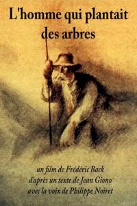 """Affiche du film """"L'Homme qui plantait des arbres"""""""