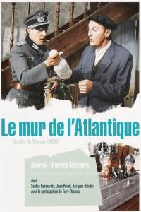 """Affiche du film """"Le mur de l'Atlantique"""""""