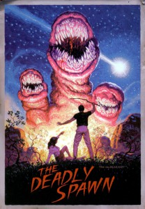 "Affiche du film ""The Deadly Spawn"""