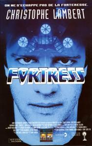 "Affiche du film ""Fortress"""