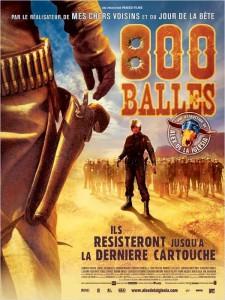 """Affiche du film """"800 Balles"""""""