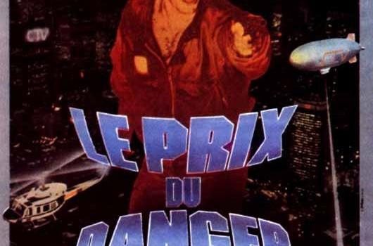 """Affiche du film """"Le Prix Du Danger"""""""