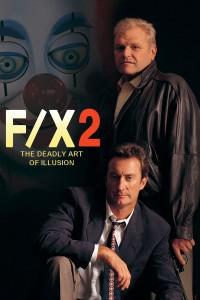 """Affiche du film """"F/X2, effets très spéciaux"""""""