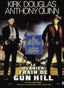 """Affiche du film """"Le dernier train de Gun Hill"""""""