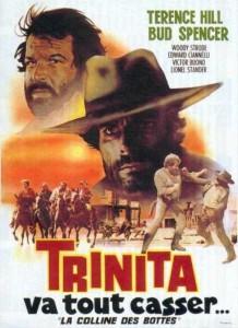 """Affiche du film """"Trinita va Tout Casser... La Colline des Bottes"""""""