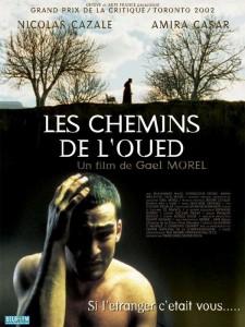 """Affiche du film """"Les chemins de l'oued"""""""