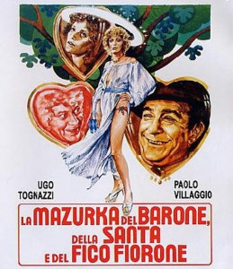 """Affiche du film """"La mazurka del barone, della santa e del fico fiorone"""""""