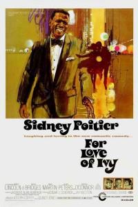 """Affiche du film """"For Love of Ivy"""""""