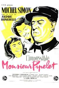 """Affiche du film """"L'impossible monsieur Pipelet"""""""