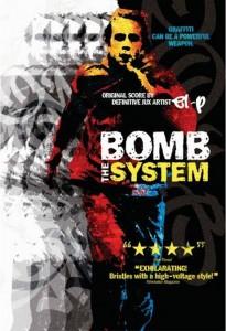 "Affiche du film ""Bomb the System"""