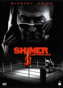 """Affiche du film """"Shiner"""""""