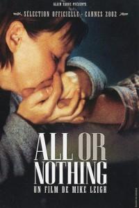 "Affiche du film ""All or Nothing"""