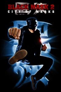 """Affiche du film """"Black Mask 2: City of Masks"""""""