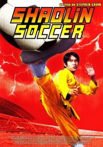 "Affiche du film ""Shaolin soccer"""