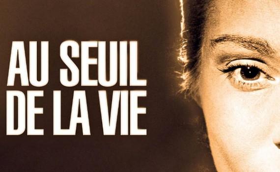"""Affiche du film """"Au seuil de la vie"""""""