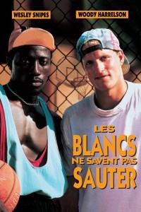 """Affiche du film """"Les Blancs Ne Savent Pas Sauter"""""""