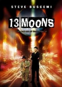 """Affiche du film """"13 Moons"""""""