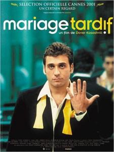 """Affiche du film """"Mariage tardif"""""""