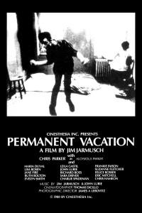 """Affiche du film """"Permanent Vacation"""""""