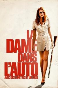 """Affiche du film """"La Dame dans l'auto avec des lunettes et un fusil"""""""