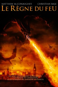 """Affiche du film """"Le Règne du feu"""""""