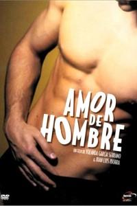 """Affiche du film """"Amor de hombre"""""""