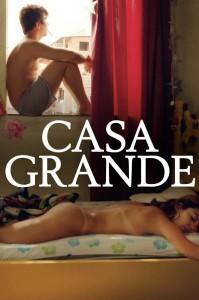 """Affiche du film """"Casa Grande"""""""