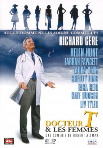 """Affiche du film """"Docteur T & Les Femmes"""""""