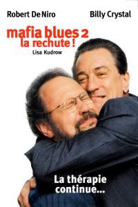 "Affiche du film ""Mafia blues 2 : La rechute"""