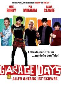 """Affiche du film """"Garage Days"""""""