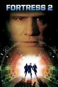 """Affiche du film """"Fortress 2 : Réincarcération"""""""
