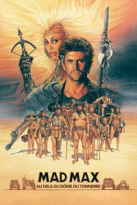 """Affiche du film """"Mad Max 3 - Au delà du dôme du tonnerre"""""""