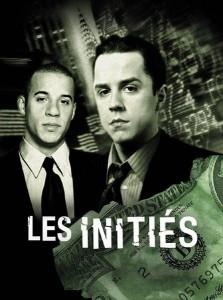 """Affiche du film """"Les Initiés"""""""